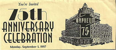 Orpheum Celebrates 75th Anniversary Sept. 1997