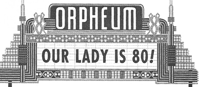80th Anniversary of the Orpheum Sept. 2002