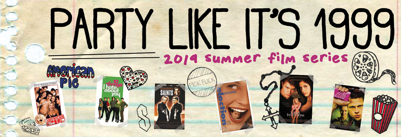 Party Like It&#8217;s 1999<br>Summer Film Series