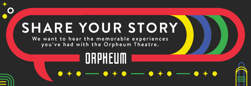 Share Your Orpheum Story History Wichita Kansas KS Theater Theatre