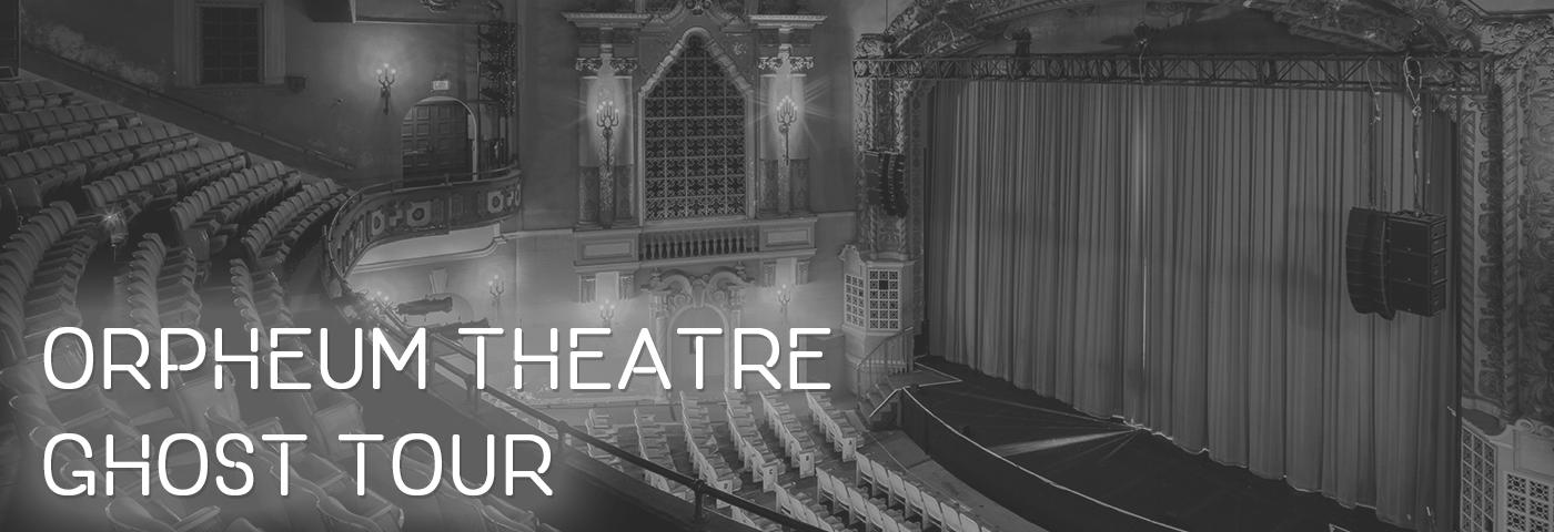 Orpheum Theatre Ghost Tour